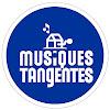 Musiques Tangentes
