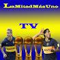 LaMitadMasUnoTV