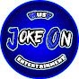 Joke On Entertainment