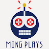MONG Plays
