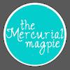 The Mercurial Magpie