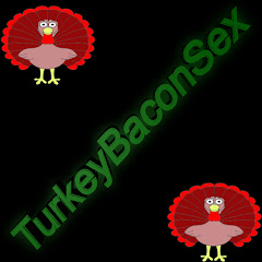 TurkeyBaconSex