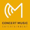 CONCERT MUSIC ENTERTAINMENT