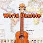 World Ukulele