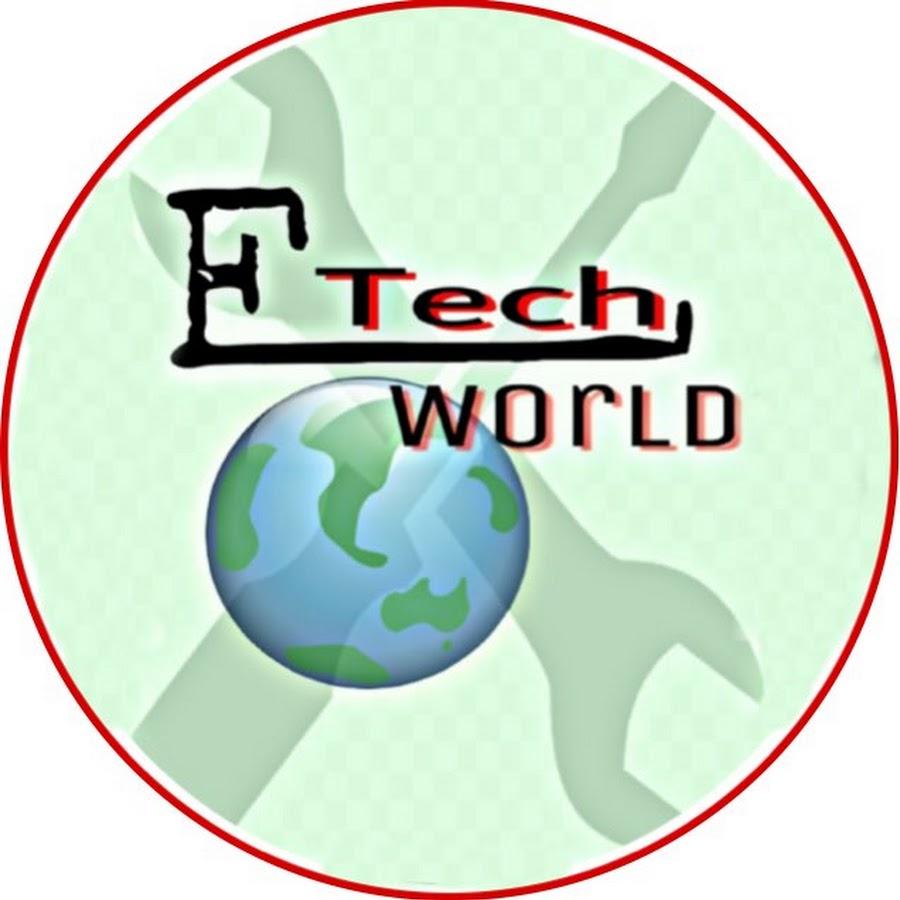 ETech World - YouTube