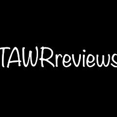 TAWRreviews