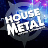 House of Metal
