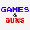 Games & Guns