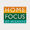 Home Focus at Hickeys