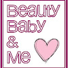 Beauty Baby and Me