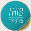This is Statistics