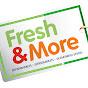 Fresh & More
