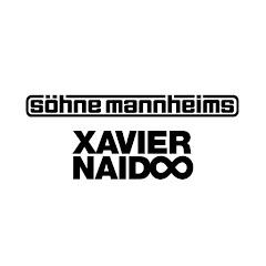 Söhne Mannheims & Xavier Naidoo