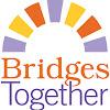 Bridges Together