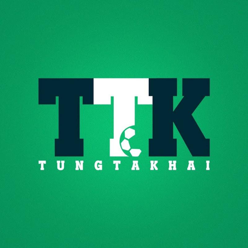 Tungthakai Official