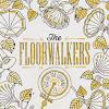 The Floorwalkers