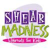 ShearMadnessKids