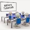 Millers Tutorials