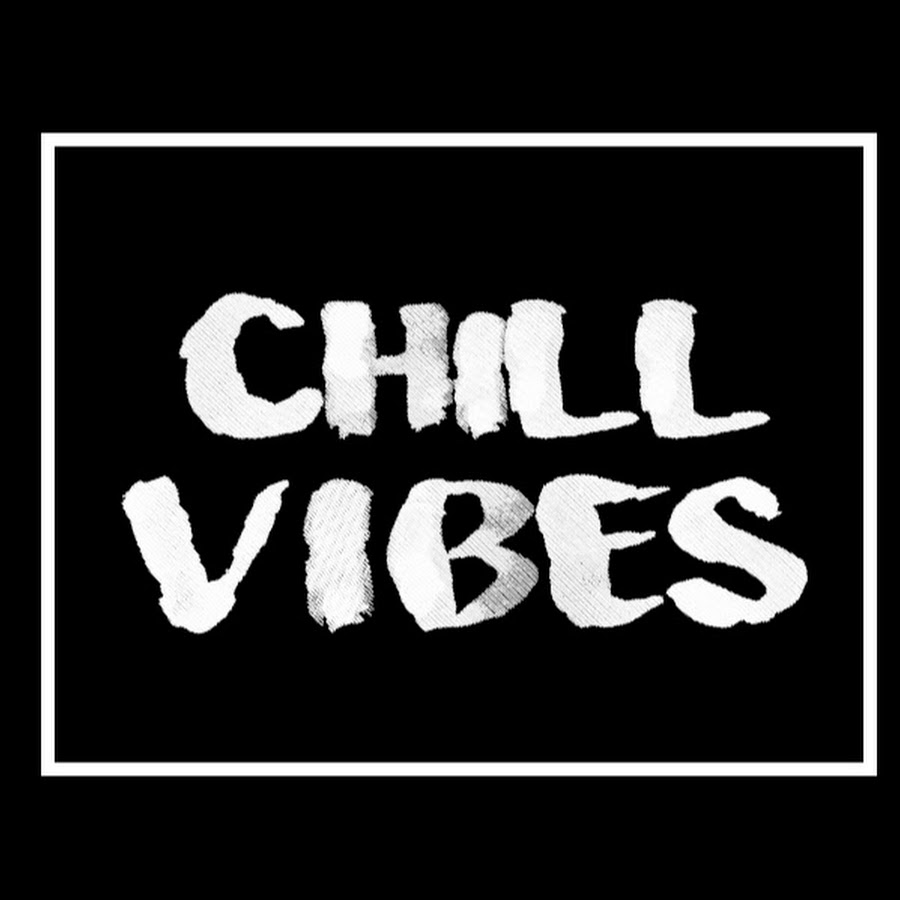 Chill Vibes - YouTube