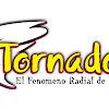 TORNADO FM EN VIVO