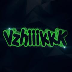 Vzhiiikkk