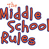 The Middle School Rules