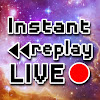 Instant Replay Live