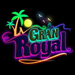 La Gran Royal