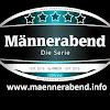"""""""Männerabend - Die Serie"""""""