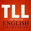 TLL International - English For A Better Life