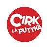 CirkLaPutyka