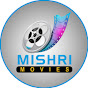 MISHRI MOVIES