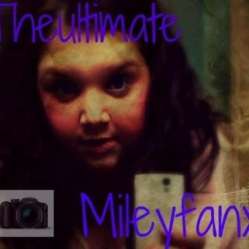 TheUltimateMileyFanx