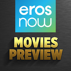 Eros Now Movies Preview's channel picture