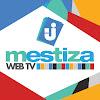 MESTIZA WEBTV