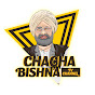 CHACHA BISHNA TV CHANNEL