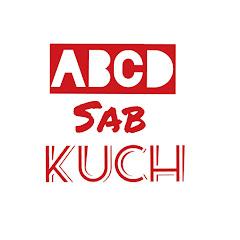 ABCD SAB KUCH