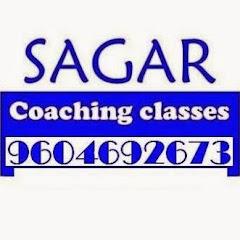 Sagar Coaching Classes
