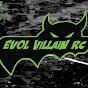 Evol Villain RC