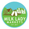 Milk Lady Markets