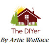 TheDIYer By Artie Wallace