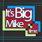 BigMikeTime