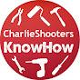 CharlieShooters KnowHow