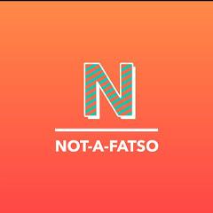 NOT-A-FATSO