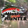 Missouri Trout Hunter