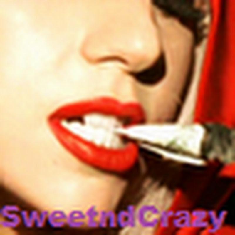 SweetndCrazy