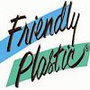 FriendlyPlasticTV