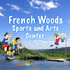 French Woods Sports and Arts Center