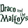 Draco & the Malfoys