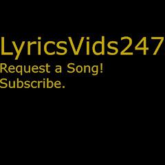 LyricsVids247